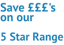 Save on our 5 Star Range