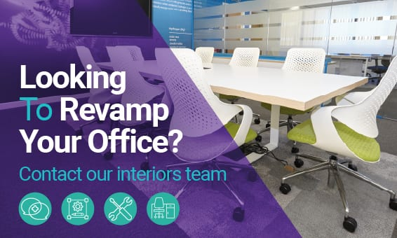 Looking to Revamp your Office
