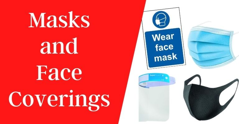 Masks and Face Coverings
