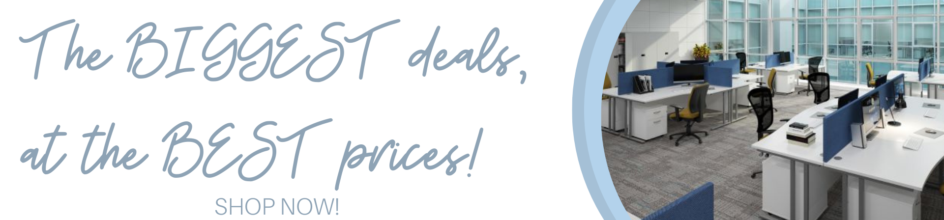 Biggest Deals, Best Prices