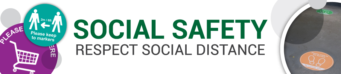 Social Distancing and Safety Signs
