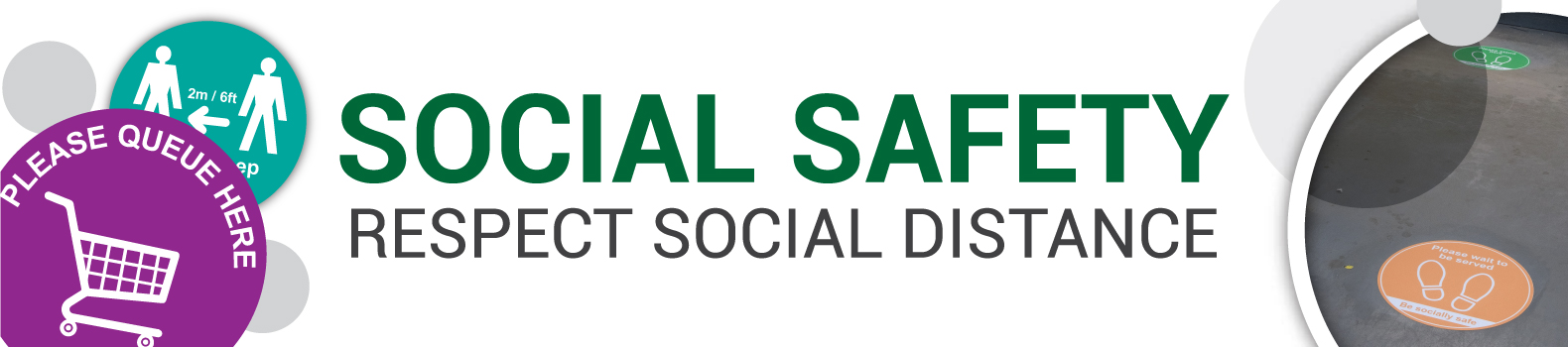 Social Distancing and Safety Signage