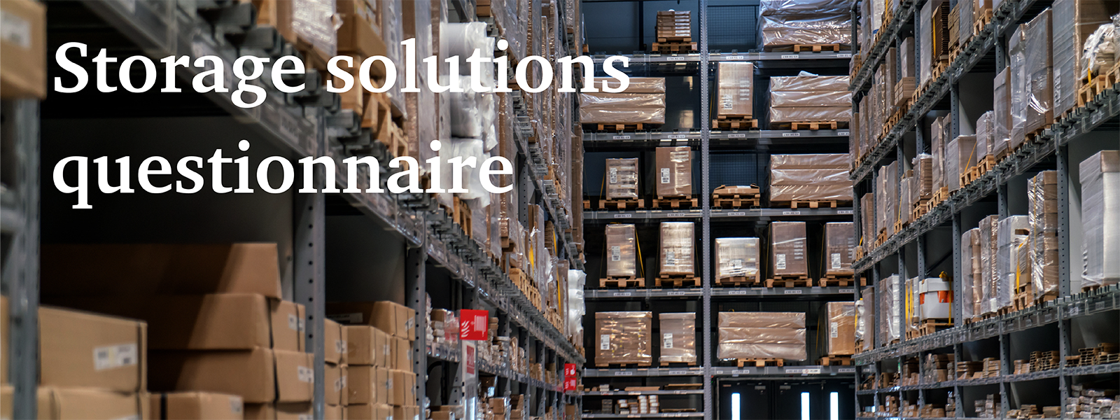 Storage solutions questionnaire