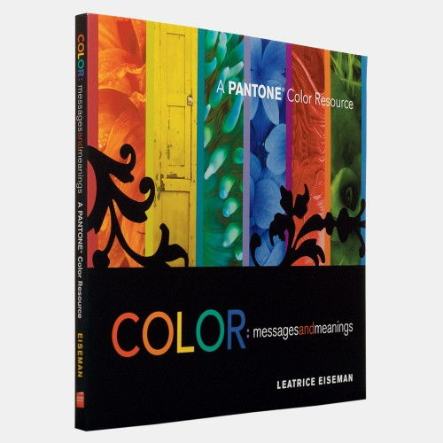 PANTONE Design & Trend Book Color Messages & Meanings