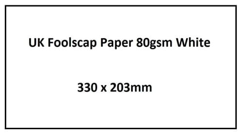 """UK Foolscap White 80gsm Paper 330x203mm (13x8"""")"""