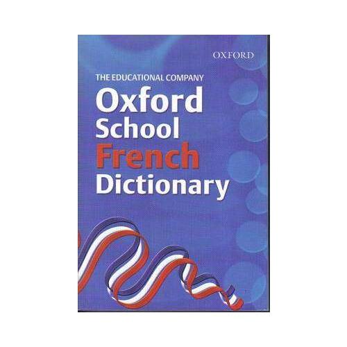 OXFORD SCHOOL FRENCH DICTIONAR