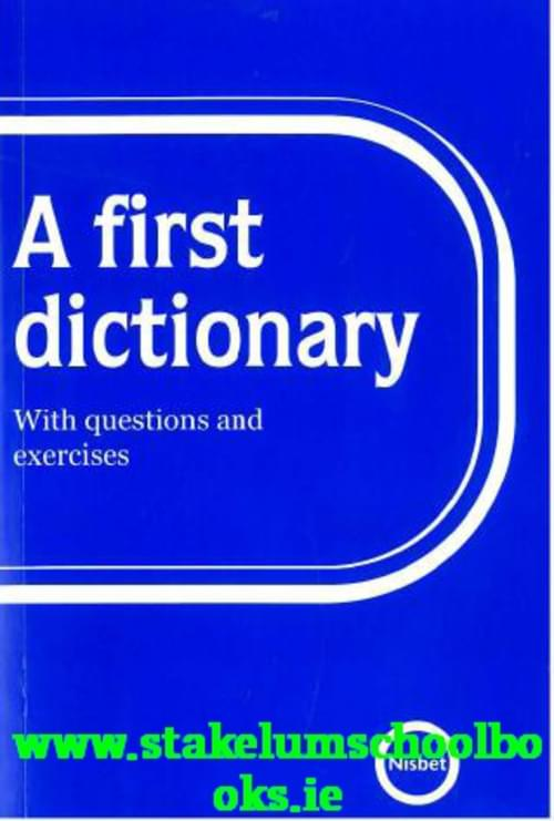 A FIRST DICTIONARY (NISBET)
