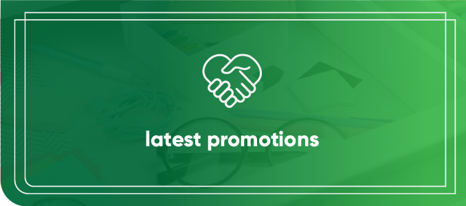 Latest Special Promotions