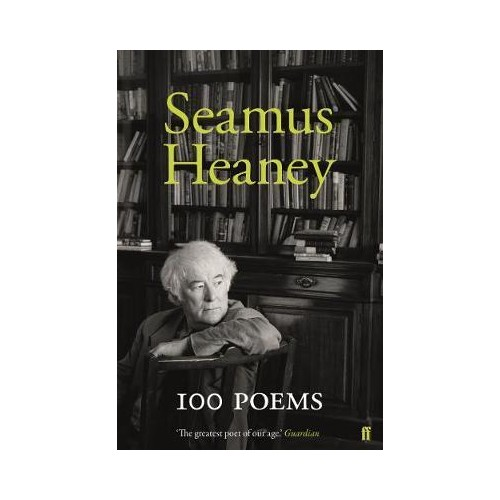 100 Poems - Seamus Heaney