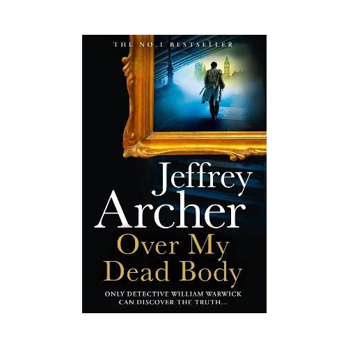 Over My Dead Body - Jeffrey Archer