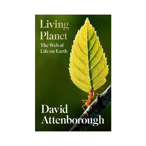 Living  Planet - The Web of Life On Earth - David Attenborough