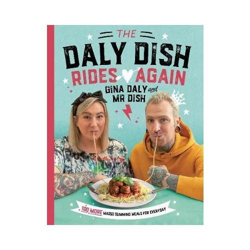 The Daly Dish Rides Again - Gina Daly & Mr Dish