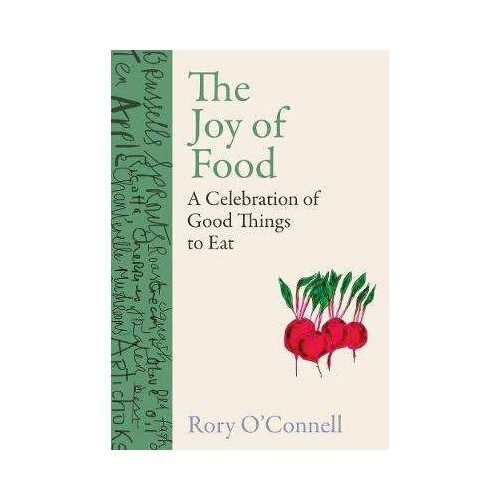 The Joy of Food - Rory O'Connell
