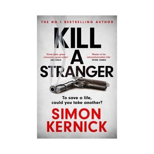 Kill A Stranger - Simon Kernick