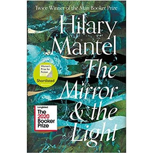 The Mirror & the Light - Hillary Mantel