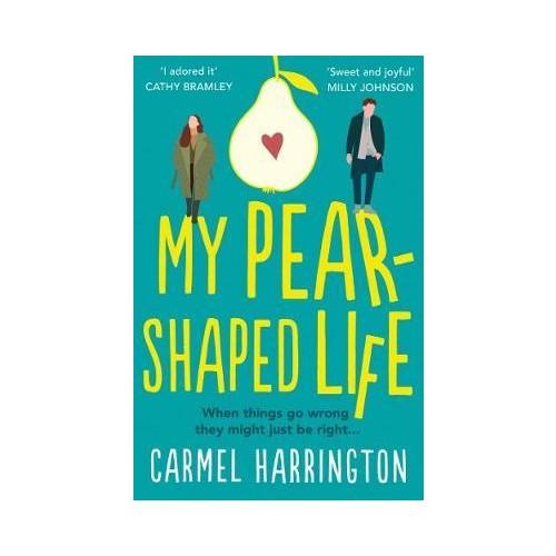 My Pear Shaped Life - Carmel Harrington