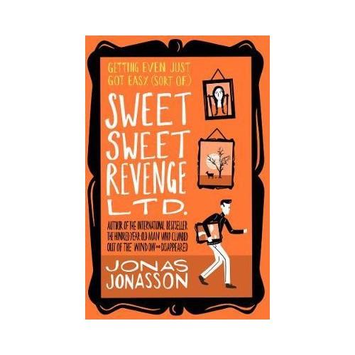 Sweet Sweet Revenge Ltd. - Jonas Jonasson