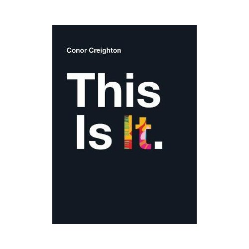 This is It - Conor Creighton