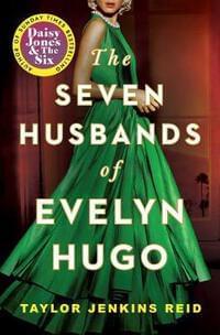The Seven Husbands of Evelyn Hugo - Taylor Jenkins Reid
