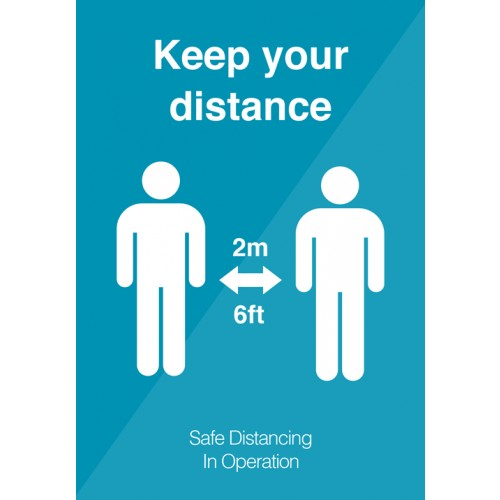 Keep Your Distance Strut Card Signage A4