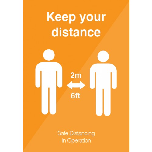 Keep Your Distance Strut Card Signage A3