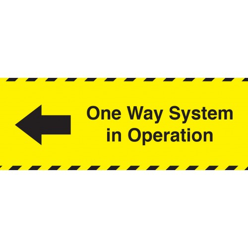 One Way System in Operation Left 400mm X 150mm Adhesive Sticker