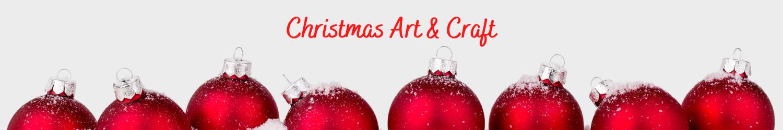 Christmas Art & Crafts