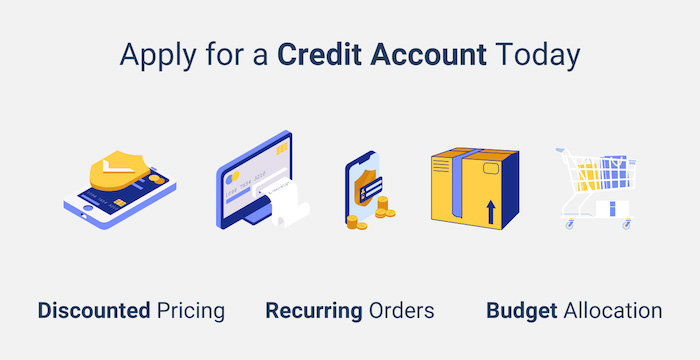 Open your Business Credit Account Today
