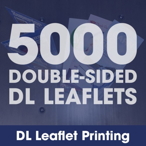 DL Leaflets - 5000 Double-Sided Full-Colour