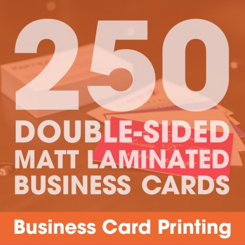 Business Cards - Matt Laminated 250 Double-Sided