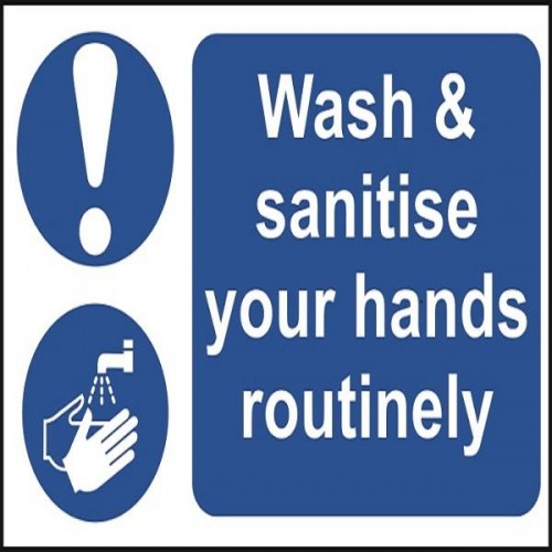 Wash and Sanitise Your Hands Routinely 30x20cm Sticky Self Adhesive Vinyl Sign