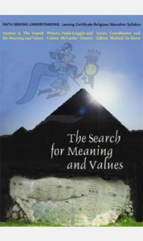 The Search for Meaning & Values