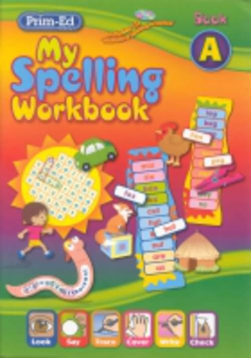 My Spelling Workbook A Prim-Ed