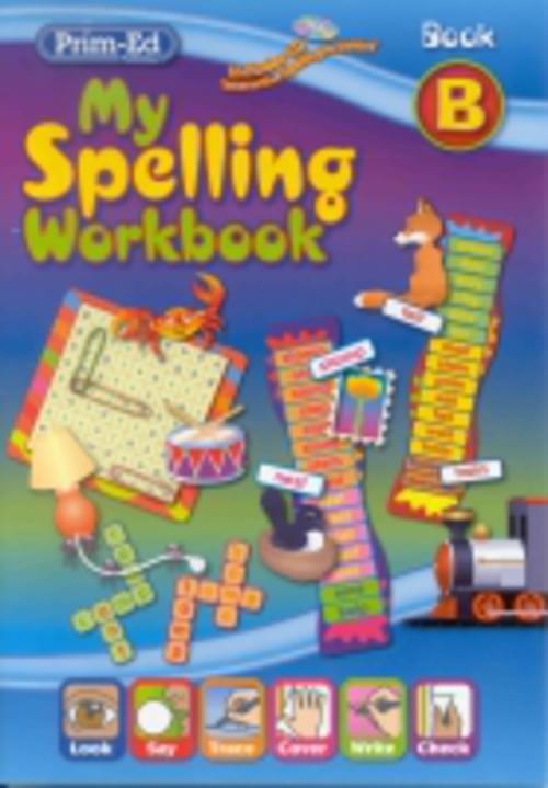 My Spelling Workbook B Prim-Ed