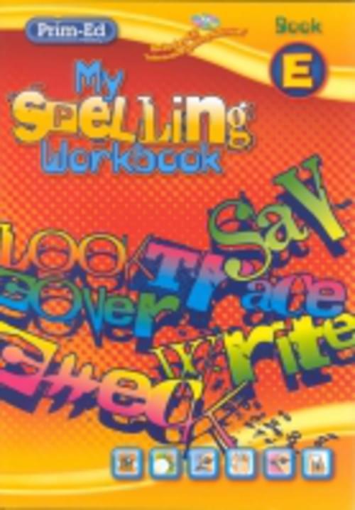 My Spelling Workbook E Prim-Ed