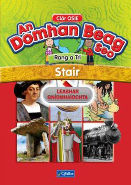 An Domhan Beag Seo Rang a Tri - Stair (Leabhar Gniomhaiocht)