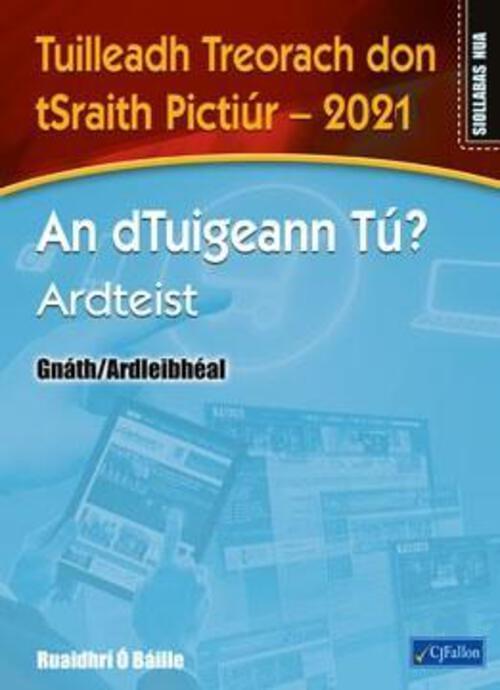 An dTuigeann T? Ardteist  Tuilleadh Treorach don tSraith Pictir  2021 (Gnth/Ardleibhal)