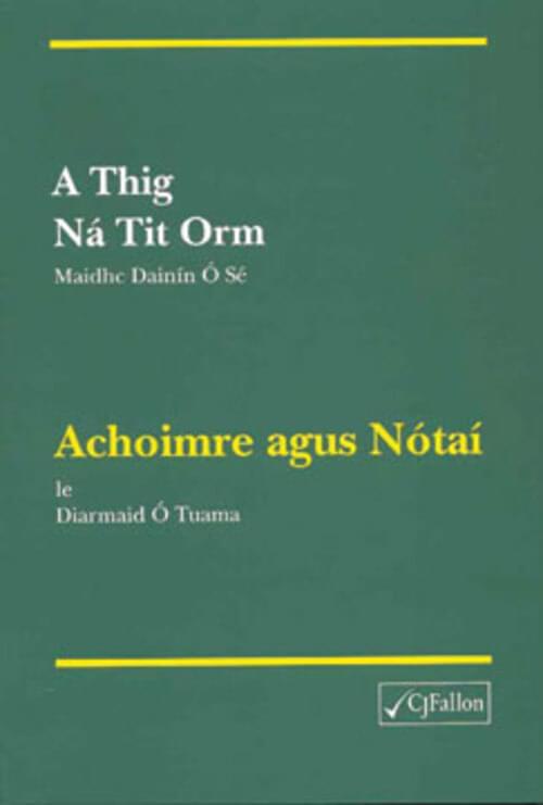 A Thig na Tit Orm Notai