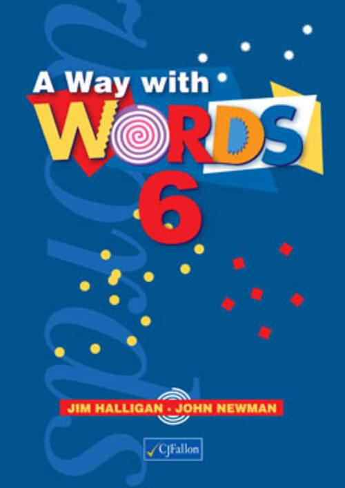 A Way With Words Book 6 - 6th Class