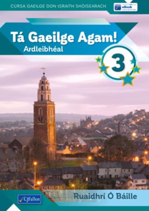 Ta Gaeilge Agam 3 (Pack)