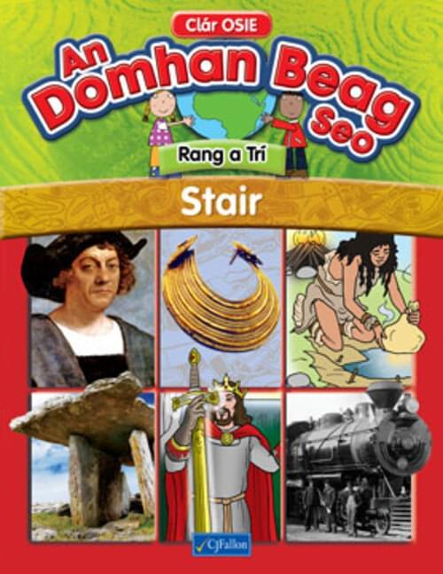 An Domhan Beag Seo Rang a Tri - Stair