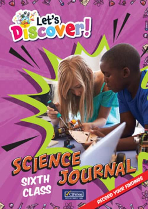 Let's Discover - Science Journal - Sixth Class