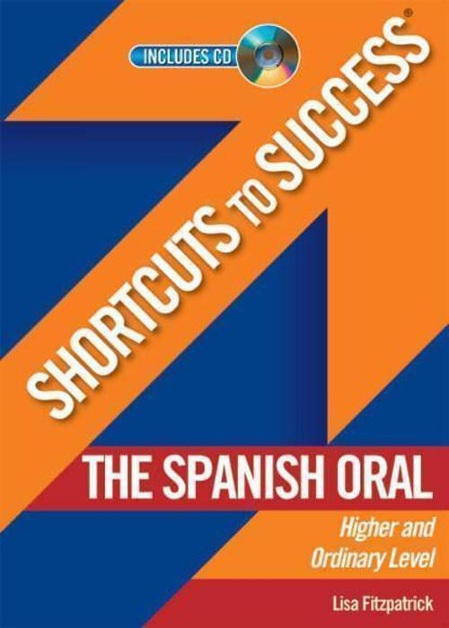 Shortcuts To Success Spanish Oral LC G+M
