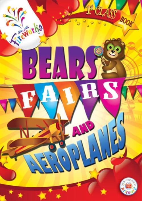 Bears Fairs and Aeroplanes 1st Class Pupils B