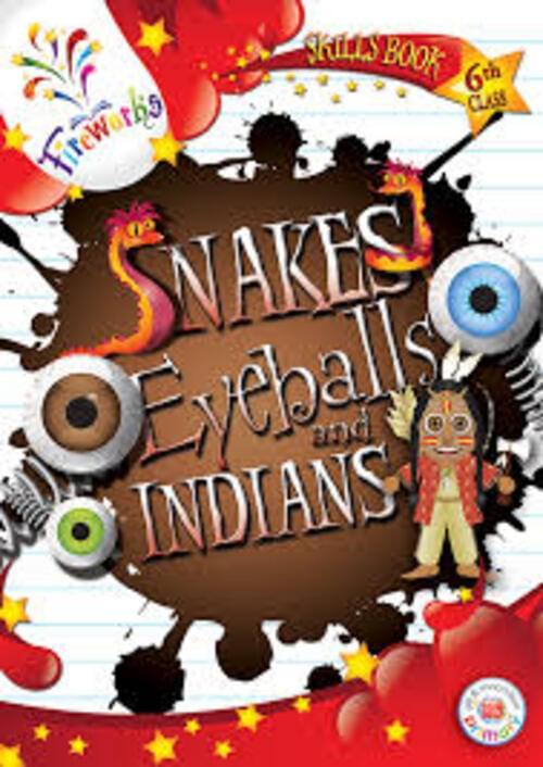 Snakes Eyeballs & Indians 6th Class Skills Book