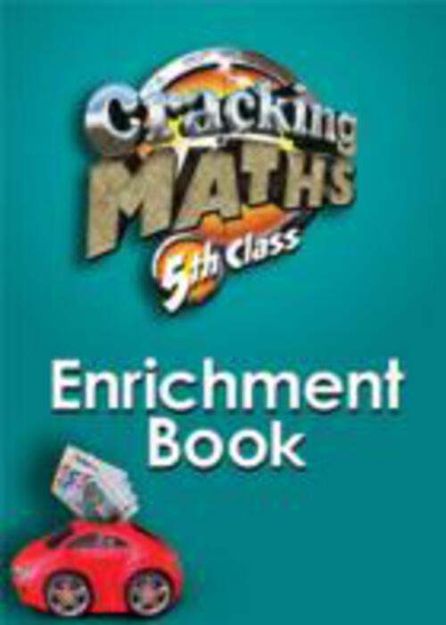 Cracking Maths 5th Class Enrichment Book G+M