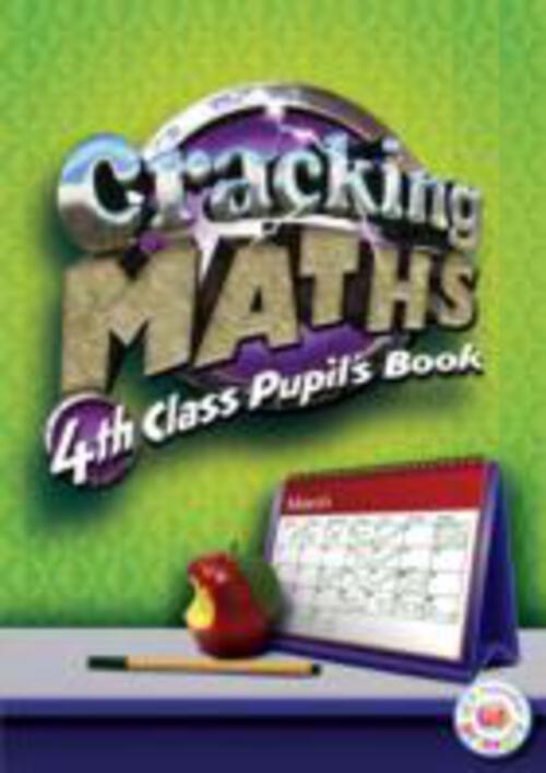 Cracking Maths 4th Class Pupils Book