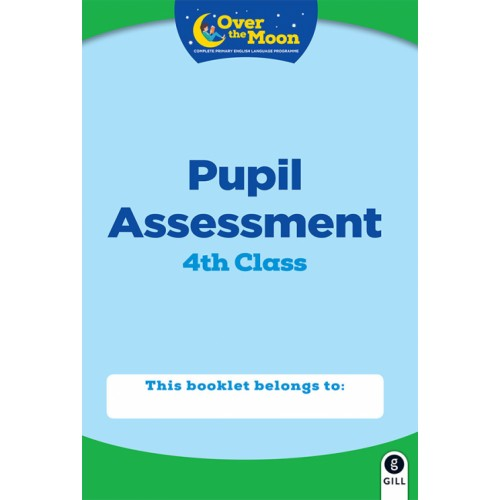 Over the Moon 4th Class Assessment Book