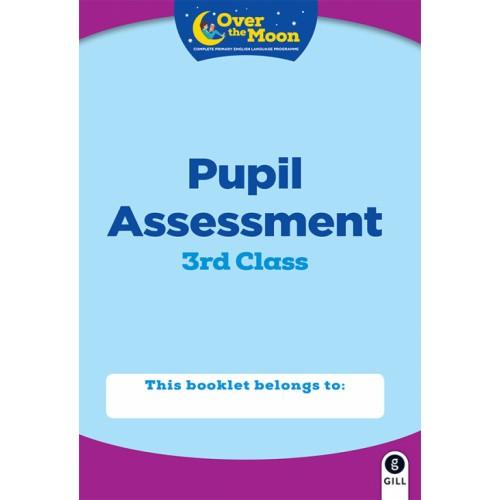Over the Moon 3rd Class Assessment Book