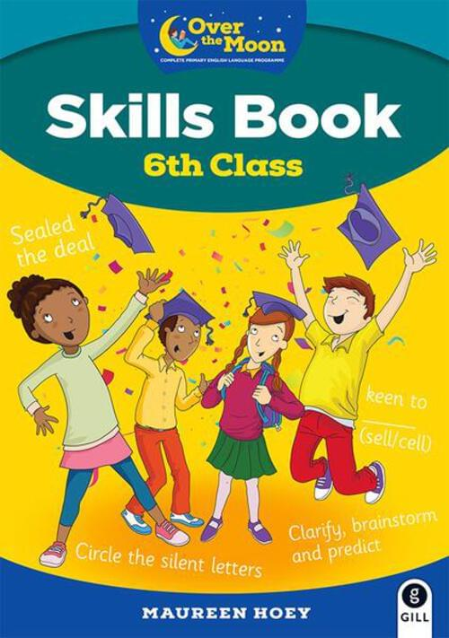 Over the Moon 6th Class Skills Book and Literacy Portfolio Pack